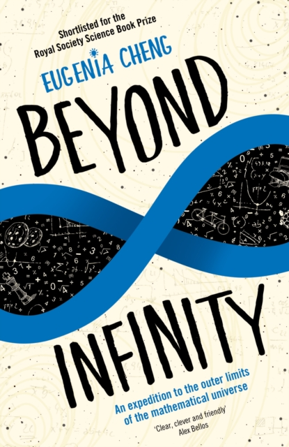 Cover for: Beyond Infinity : An expedition to the outer limits of the mathematical universe