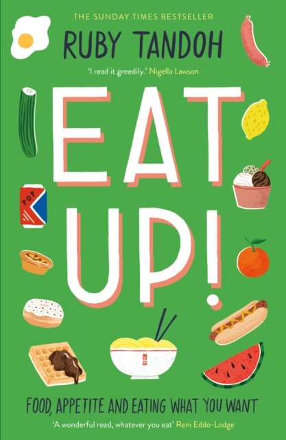 Image for Eat Up : Food, Appetite and Eating What You Want