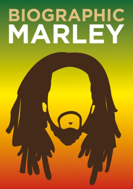 Cover for: Biographic: Marley : Great Lives in Graphic Form