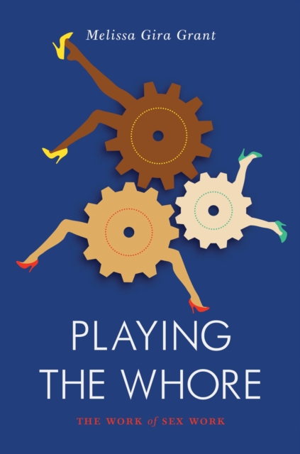 Cover for: Playing the Whore
