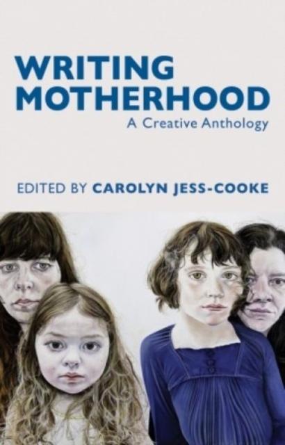 Writing Motherhood, 9781781723760