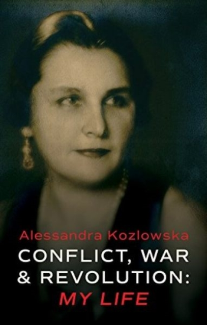 Image for Conflict, War and Revolution: My Life