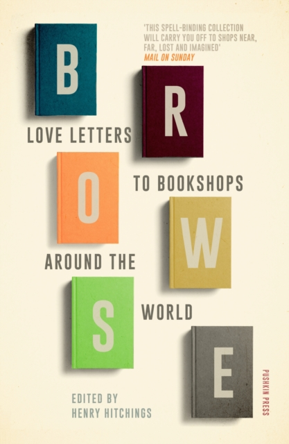 Cover for: Browse : Love Letters to Bookshops Around the World