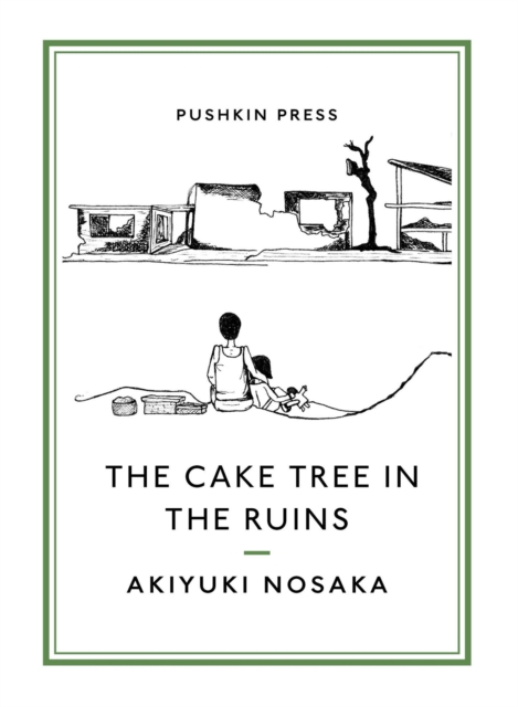 Cover for: The Cake Tree in the Ruins
