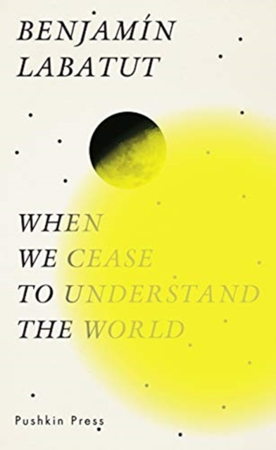 Cover for: When We Cease to Understand the World