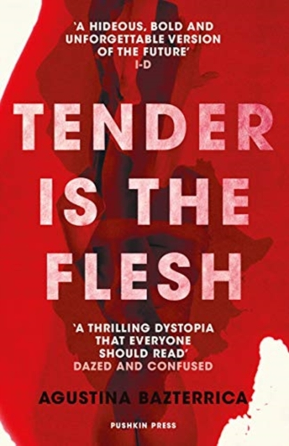Cover for: Tender is the Flesh