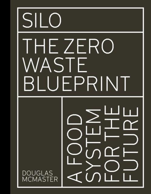 Cover for: Silo : The Zero Waste Blueprint