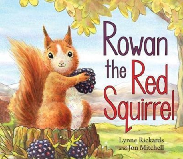 Cover for: Rowan the Red Squirrel