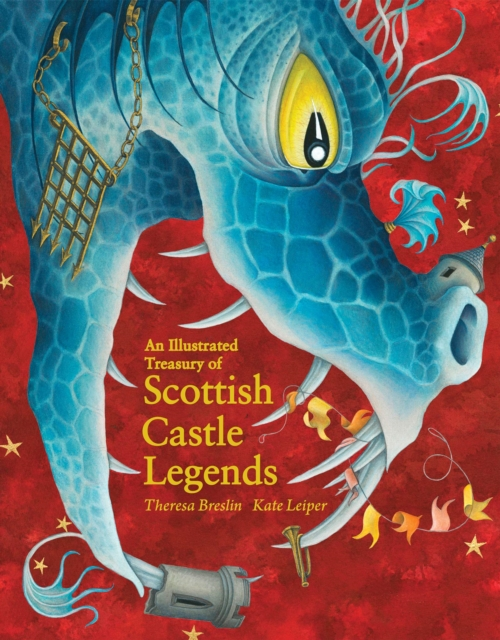 Cover for: An Illustrated Treasury of Scottish Castle Legends