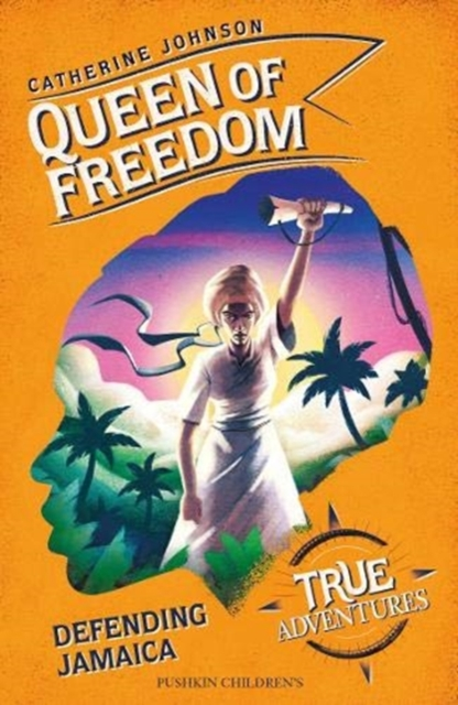 Cover for: Queen of Freedom : Defending Jamaica