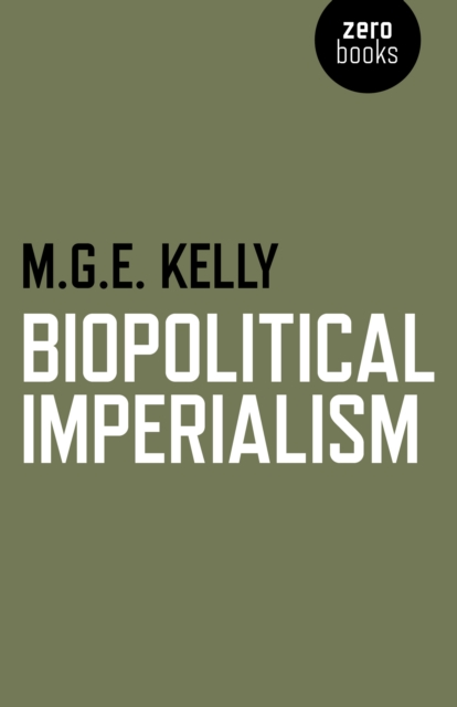 Cover for: Biopolitical Imperialism