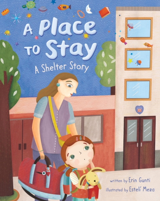 Cover for: A Place to Stay : A Shelter Story