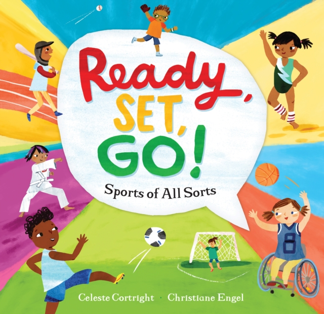 Cover for: Ready, Set, Go! : Sports of All Sorts