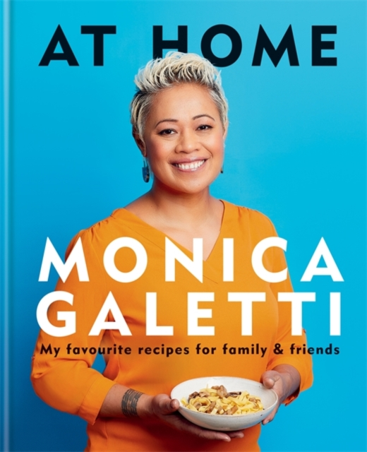Image for At Home : My favourite recipes for family & friends