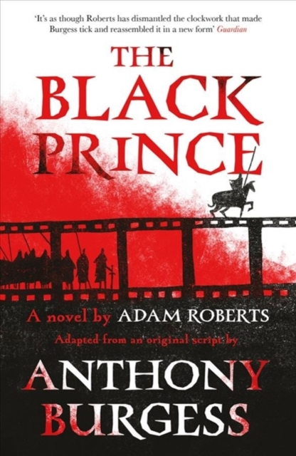 Cover for: The Black Prince : Adapted from an original script by Anthony Burgess
