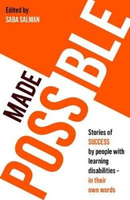 Image for Made Possible : Stories of success by people with learning disabilities - in their own words