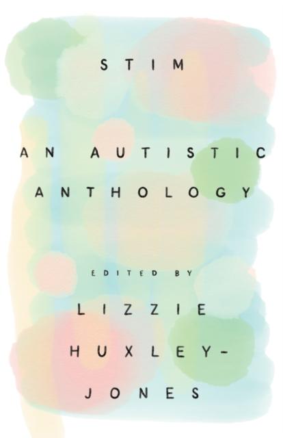 Image for Stim : An Autistic Anthology