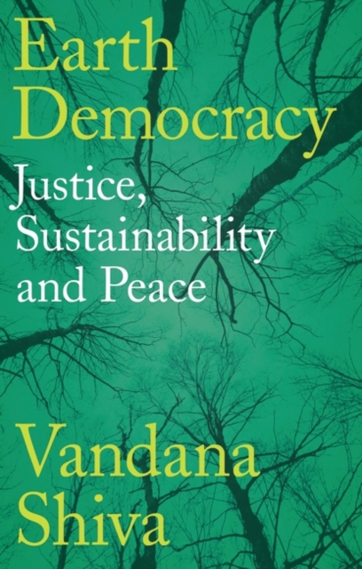 Image for Earth Democracy : Justice, Sustainability and Peace