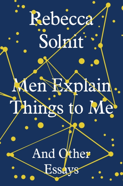 Image for Men Explain Things to Me : And Other Essays