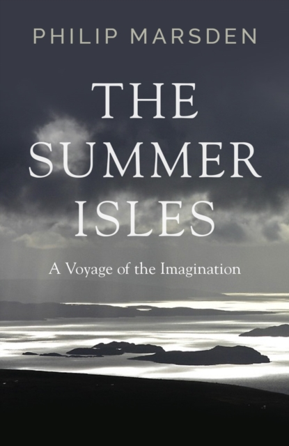 Image for The Summer Isles : A Voyage of the Imagination