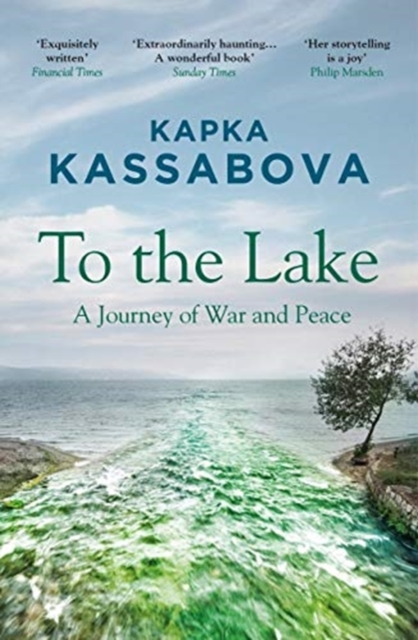 Image for To the Lake : A Journey of War and Peace