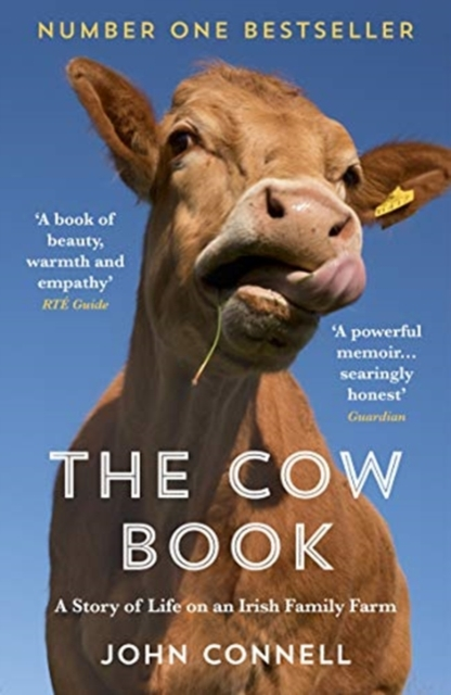 Cover for: The Cow Book : A Story of Life on an Irish Family Farm