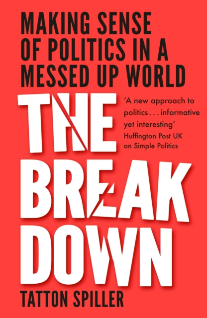 Cover for: The Breakdown : And Here's What We Can Do About It