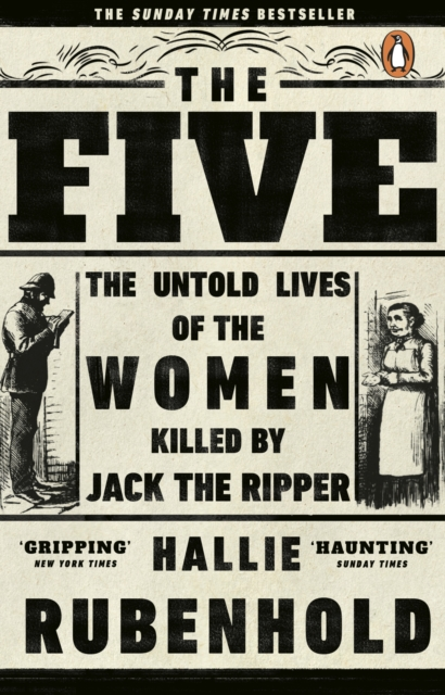 Cover for: The Five : The Untold Lives of the Women Killed by Jack the Ripper