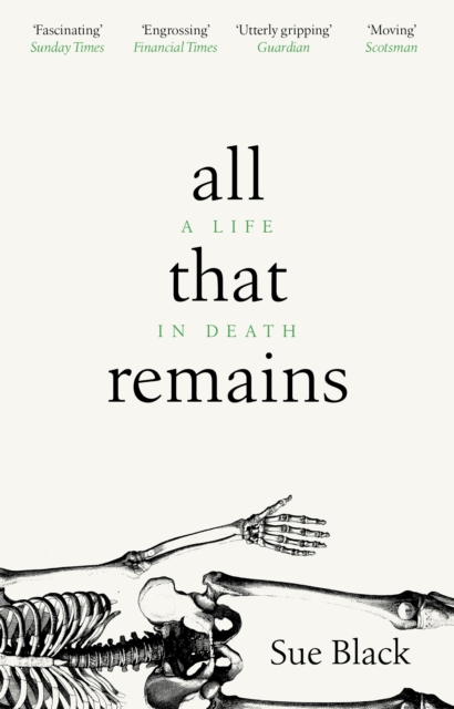 Image for All That Remains : A Life in Death
