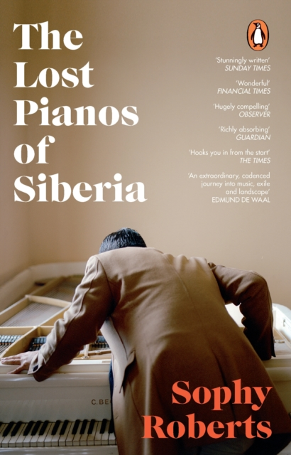 Cover for: The Lost Pianos of Siberia