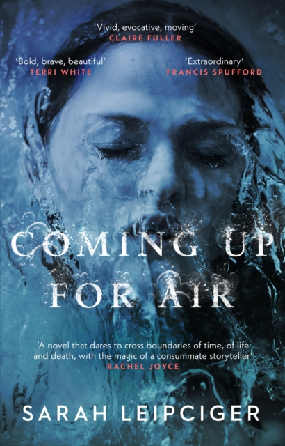 Cover for: Coming Up for Air : A remarkable true story richly reimagined