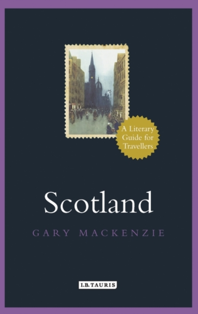 Cover for: Scotland : A Literary Guide for Travellers
