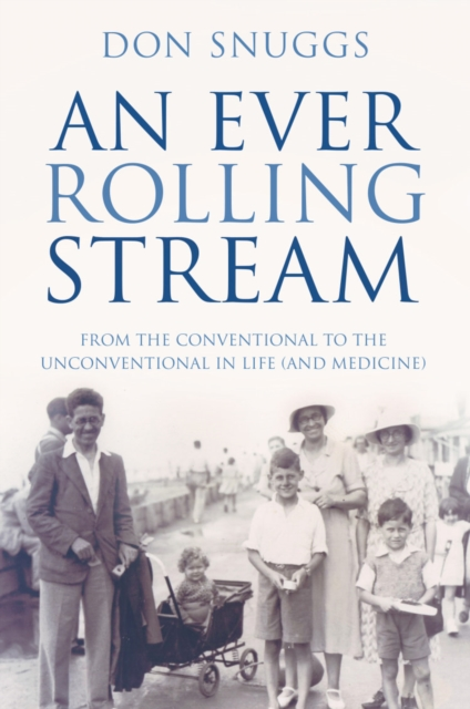 An Ever Rolling Stream: From the Conventional to the Unconventional in Life (an.