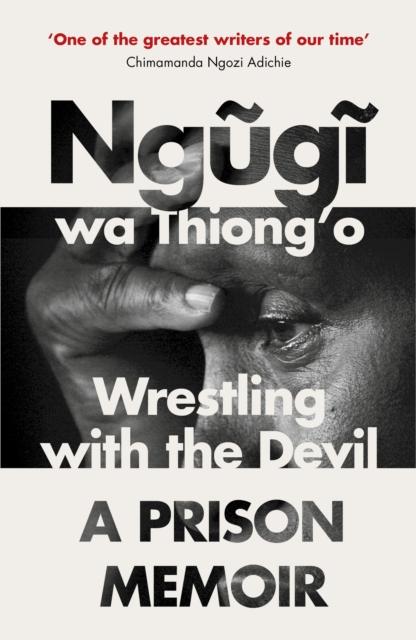 Image for Wrestling with the Devil : A Prison Memoir