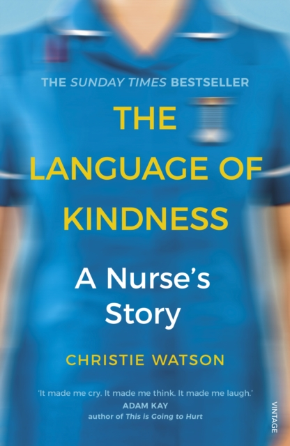 Cover for: The Language of Kindness : A Nurse's Story