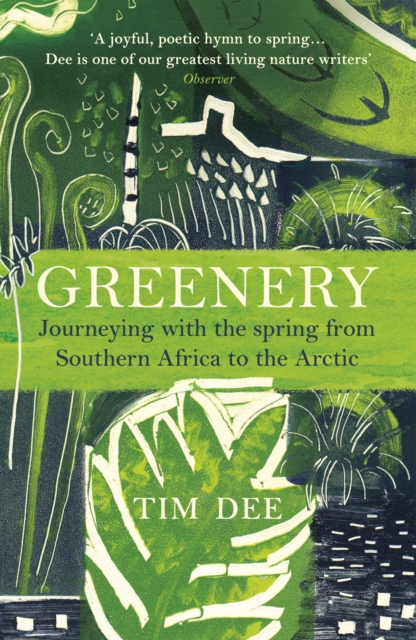 Image for Greenery : Journeying with the Spring from Southern Africa to the Arctic