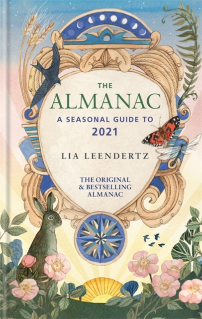 Cover for: The Almanac : A Seasonal Guide to 2021