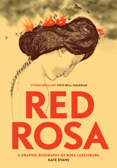 Cover for: Red Rosa : A Graphic Biography of Rosa Luxemburg