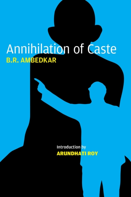 Cover for: Annihilation of Caste : The Annotated