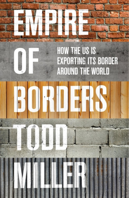 Image for Empire of Borders : The Expansion of the US Border around the World