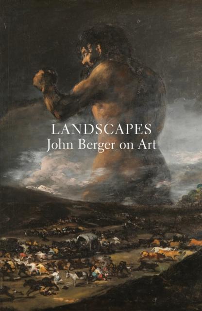Image for Landscapes : John Berger on Art