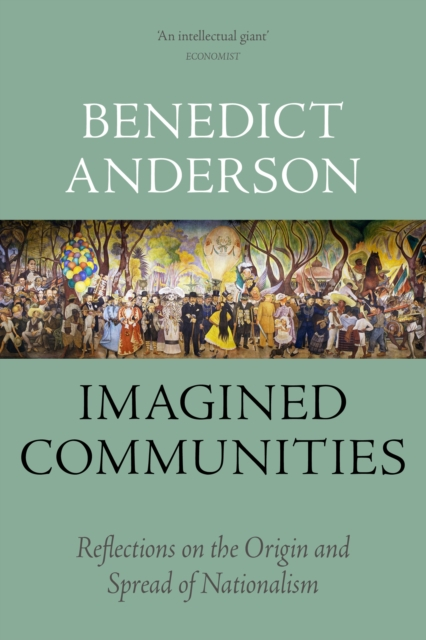 Cover for: Imagined Communities : Reflections on the Origin and Spread of Nationalism