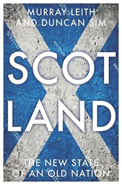 Cover for: Scotland : The New State of an Old Nation