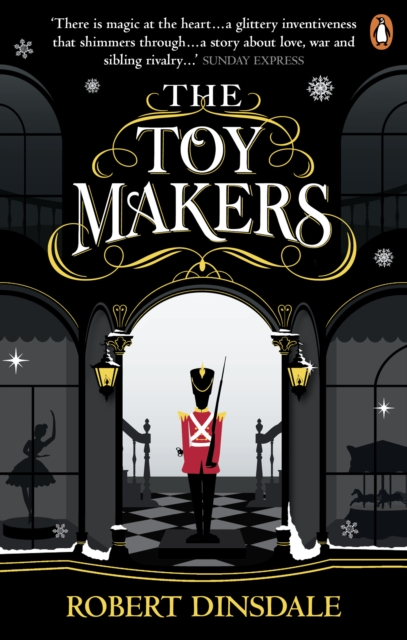Cover for: The Toymakers : Dark, enchanting and utterly gripping'