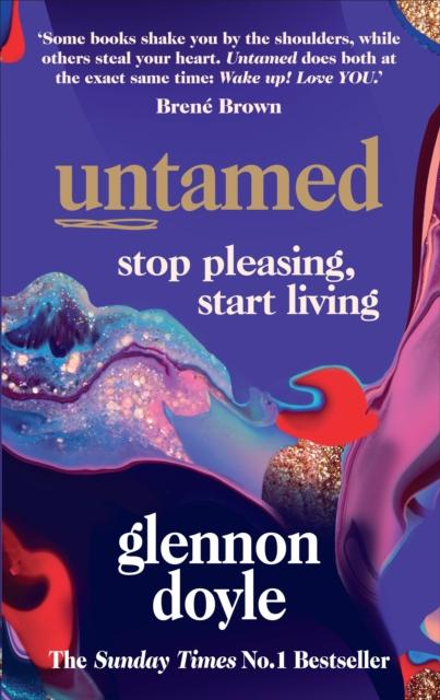 Image for Untamed : Stop pleasing, start living