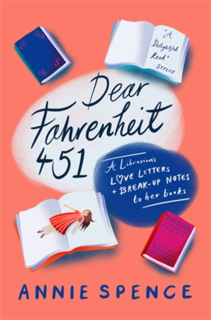 Image for Dear Fahrenheit 451 : A Librarian's Love Letters and Break-Up Notes to Her Books