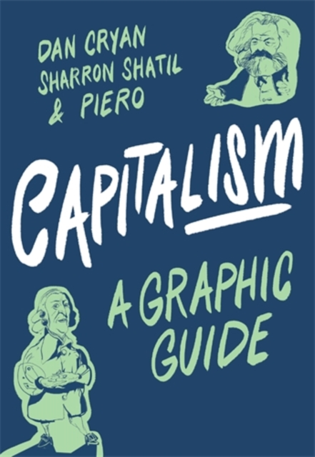 Cover for: Capitalism: A Graphic Guide