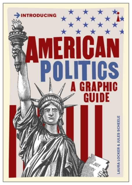 Cover for: American Politics : A Graphic Guide