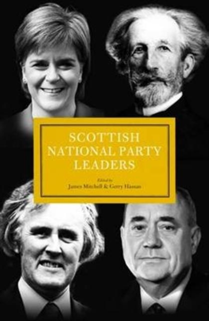 Cover for: Scottish National Party Leaders