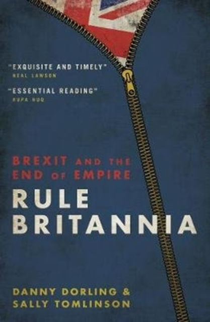 Cover for: Rule Britannia : Brexit and the End of Empire